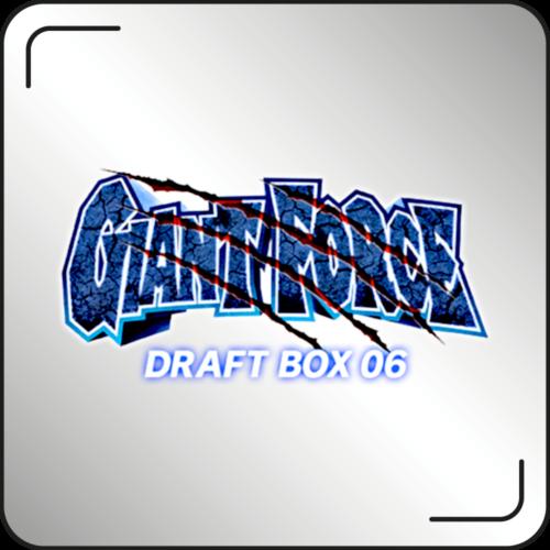 Draft Box 06 -Giant Force-