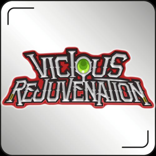Vicious Rejuvenation